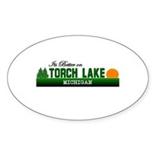 Its Better on Torch Lake, Mic Oval Decal