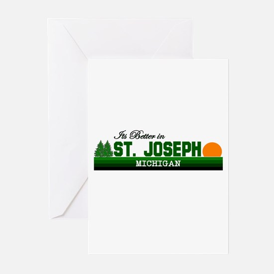 Its Better in St. Joseph, Mic Greeting Cards (Pk o