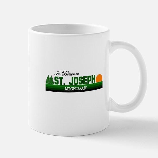 Its Better in St. Joseph, Mic Mug