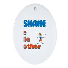 Shane - The Little Brother Oval Ornament
