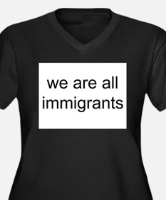 we are all immigrants Women's Plus Size V-Neck Dar