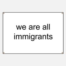 we are all immigrants Banner