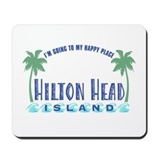 Hilton Head Happy Place - Mousepad