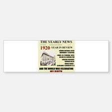 born in 1920 birthday gift Bumper Bumper Bumper Sticker