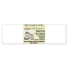 born in 1920 birthday gift Bumper Car Sticker