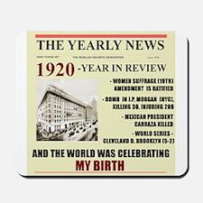 born in 1920 birthday gift Mousepad