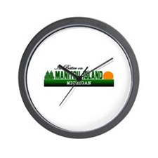 Its Better on Manitou Island, Wall Clock