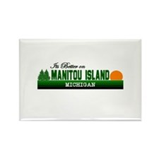 Its Better on Manitou Island, Rectangle Magnet