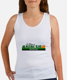 Its Better on Mackinac Island Women's Tank Top