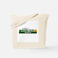 Its Better on Mackinac Island Tote Bag