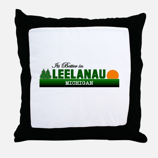 Its Better in Leelanau, Michi Throw Pillow