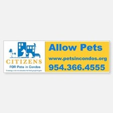 Pets in Condos Bumper Bumper Bumper Sticker