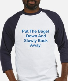 Put The Bagel Down Baseball Jersey