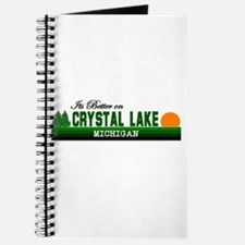 Its Better in Crystal Lake, M Journal