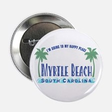 """Myrtle Beach Happy Place - 2.25"""" Button"""