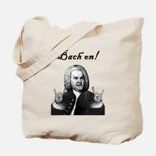 Bach on! Tote Bag