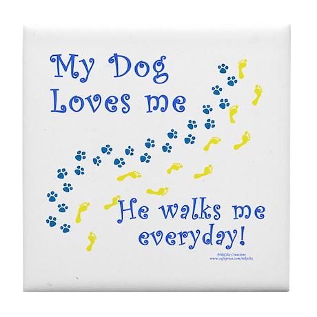 My Dog Loves Me Tile Coaster