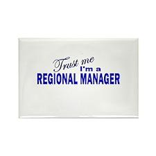 Trust Me I'm a Regional Manag Rectangle Magnet