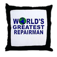 World's Greatest Repairman Throw Pillow