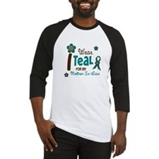 I Wear Teal For My Mother-In-Law 12 Baseball Jerse
