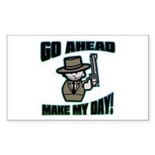 Go Ahead, Make My Day! Rectangle Decal
