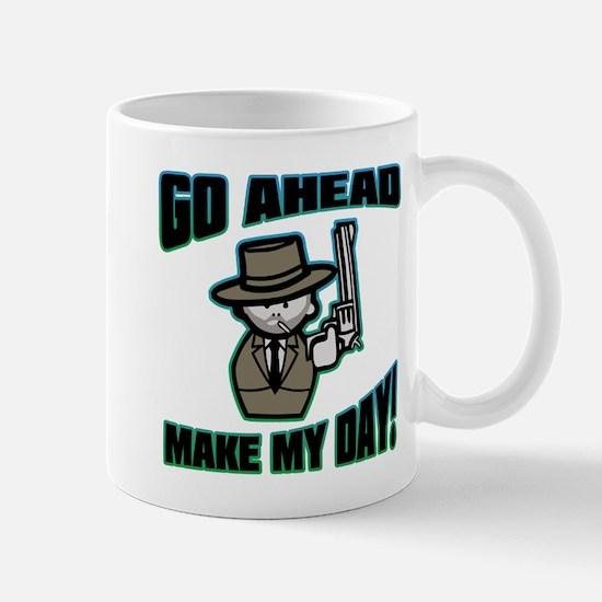 Go Ahead, Make My Day! Mug