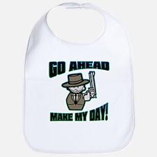Go Ahead, Make My Day! Bib