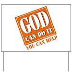 God Improvement Yard Sign
