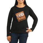God Improvement Women's Long Sleeve Dark T-Shirt