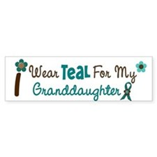 I Wear Teal For My Granddaughter 12 Bumper Sticker