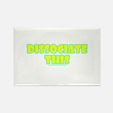 Dissociate This Rectangle Magnet