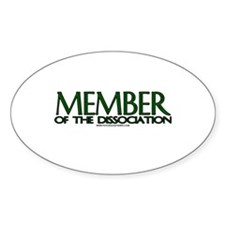 Member Of The Dissociation Oval Decal