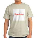 Psychotic Light T-Shirt