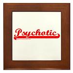 Psychotic Framed Tile