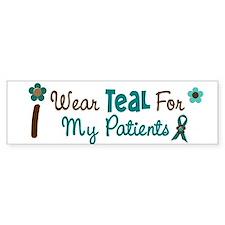 I Wear Teal For My Patients 12 Bumper Bumper Sticker
