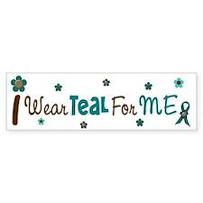 I Wear Teal For ME 12 Bumper Car Car Sticker