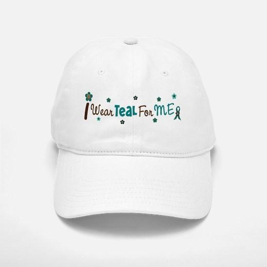 I Wear Teal For ME 12 Baseball Baseball Cap