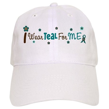 I Wear Teal For ME 12 Cap