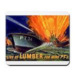 Give Us Lumber Mousepad