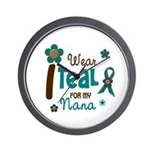 I Wear Teal For My Nana 12 Wall Clock