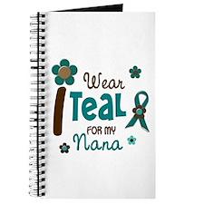 I Wear Teal For My Nana 12 Journal