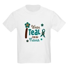 I Wear Teal For My Nana 12 T-Shirt