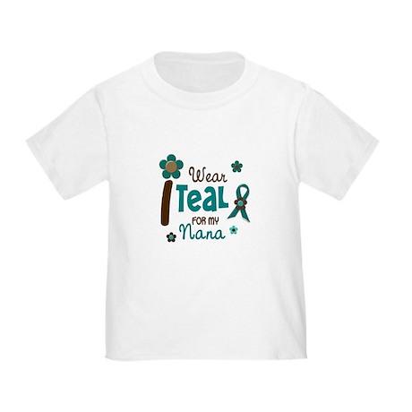 I Wear Teal For My Nana 12 Toddler T-Shirt