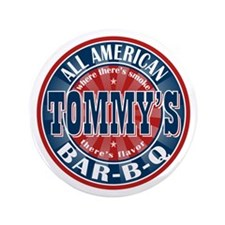 """Tommy's All American BBQ 3.5"""" Button"""