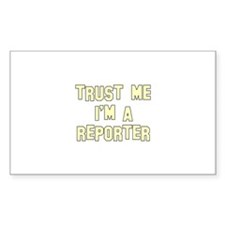 Trust Me I'm a Reporter Rectangle Decal