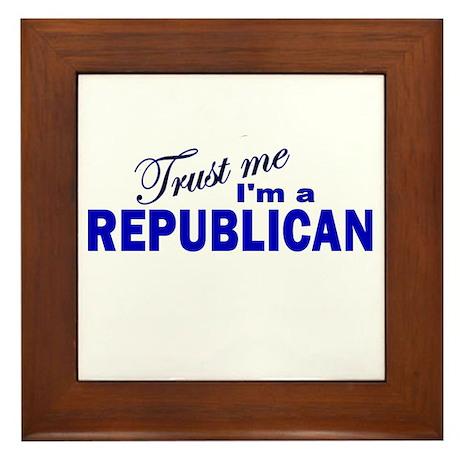 Trust Me I'm a Republican Framed Tile