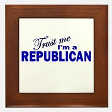 Trust Me I'm a Republican Framed Tile