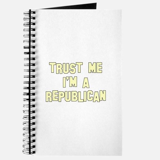 Trust Me I'm a Republican Journal