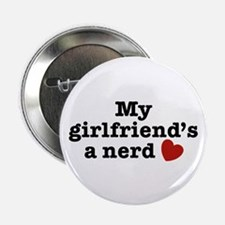 "My Girlfriend's a Nerd 2.25"" Button"