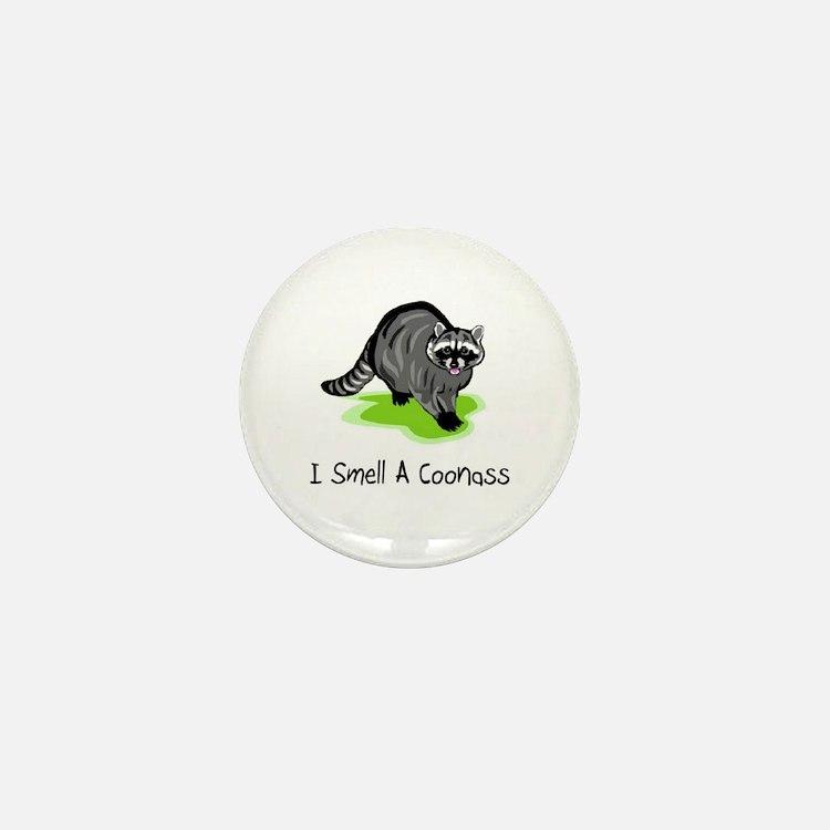 I Smell A CoonAss Mini Button